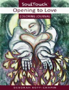 Opening to Love (Coloring Journal) - Deborah Koff-Chapin